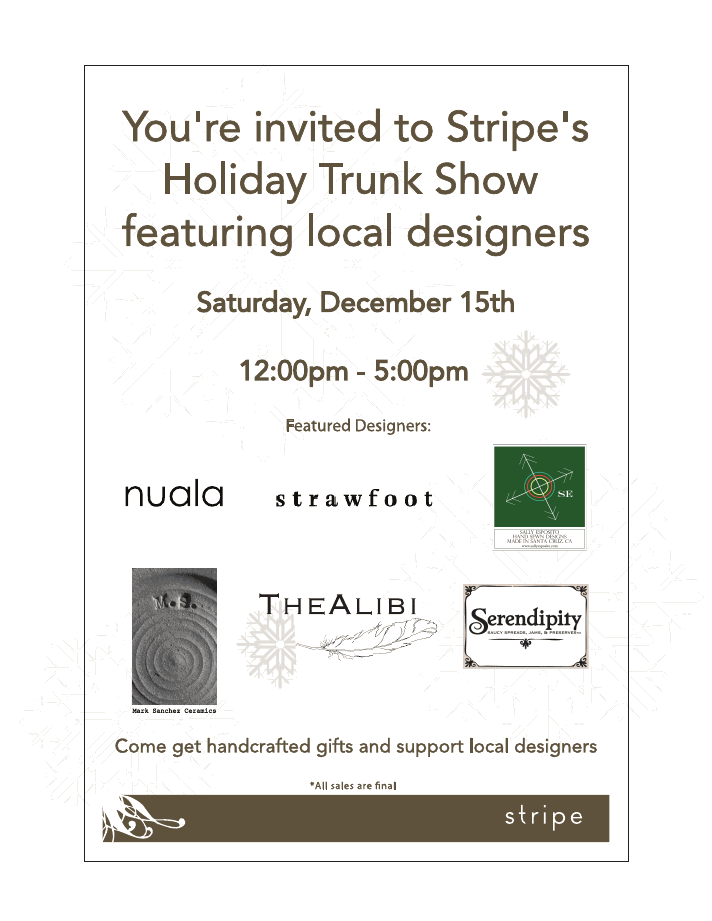 Events: Stripe Holiday Trunk Show Dec 15th